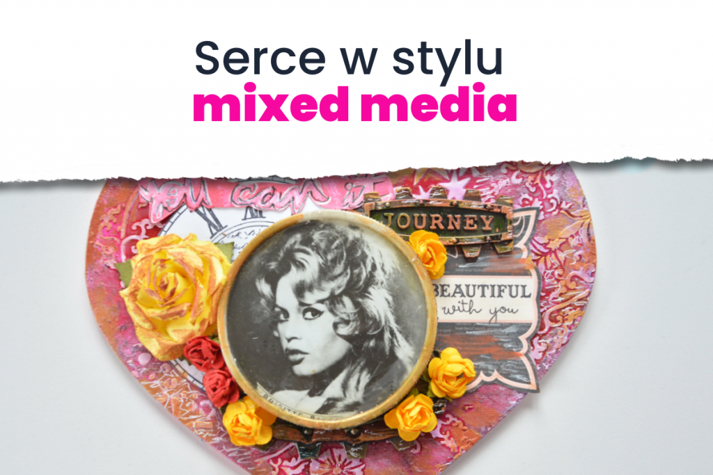 Serce w stylu mixed media